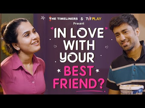 In Love With Your Best Friend? | Just Couple Things | The Timeliners