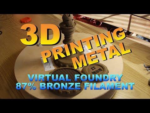 3D Printing Metal (Virtual Foundry Bronze PLA)