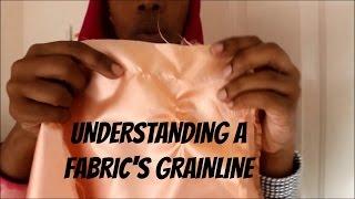 Beginner's Sewing Lessons - Understanding Grainline