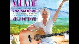 Sat Nam! Songs from Khalsa Youth Camp (Full Album)