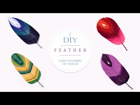DIY Feather | How To Make Fairy and Magic Feathers of Thread