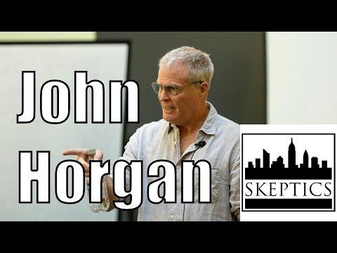 John Horgan VS Skeptics: Round Two