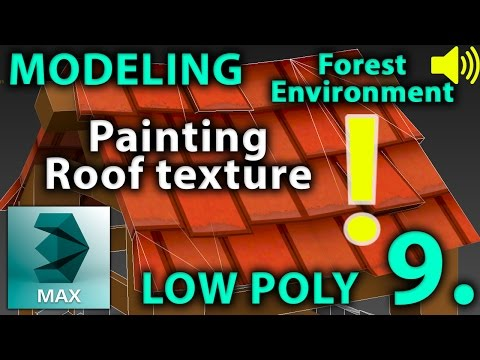 3DsMax Low Poly Forest Environment  part 9. / Roof tile Texture | 3D Modeling Tutorial | +hang