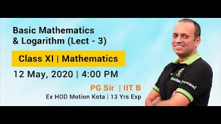 Basic Mathematics & Logarithm | Class XI | JEE Main & Advanced | By PG Sir - IIT Bombay
