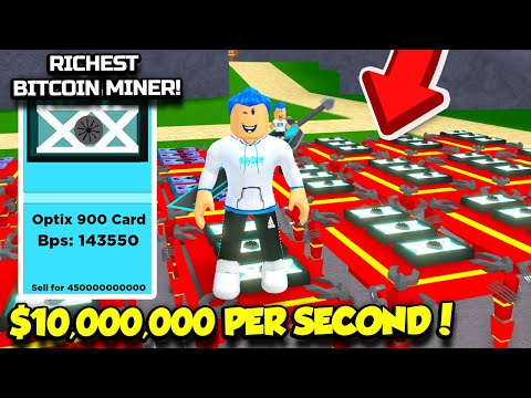 I GOT THE BEST GRAPHICS CARD IN BITCOIN MINER AND MADE $10,000,000 BITCOIN PER SECOND! (Roblox)