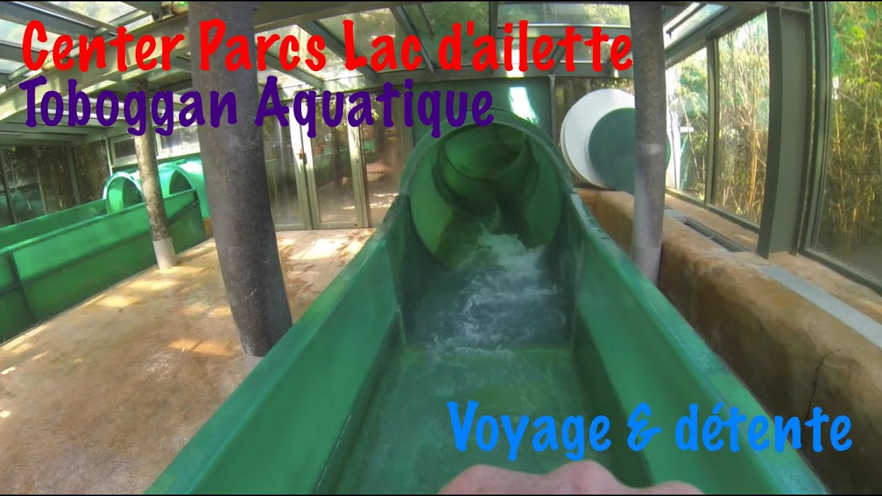 Toboggan center parcs lac d 39 ailette water park water slide for Center parc piscine