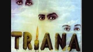 Triana - Diálogo