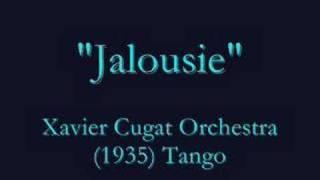 """Jalousie"" (1935) Tango - Xavier Cugat"