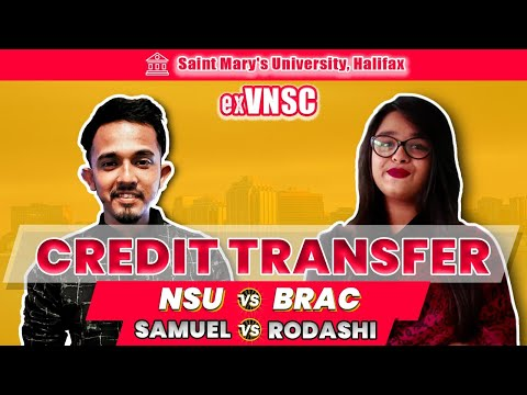 Canada Student Visa Bangladesh: Credit Transfer | BRAC University VS NSU | Rodashi vs Samuel (2020)