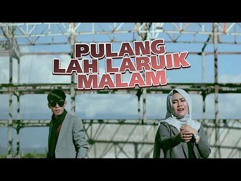 ROZA SELVIA & IWAN ROMEO - Pulang Lah Laruik Malam (Official Music Video) Lagu Minang.mp3