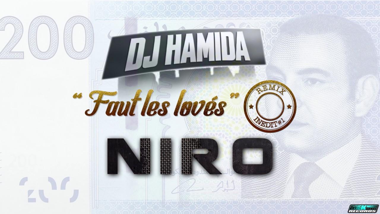 DJ Hamida Ft. Niro - Faut les lovés (Remix)