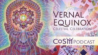 CoSM Vernal Equinox Ceremony