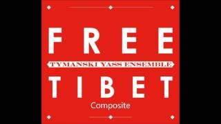 Tymanski Yass Ensemble - Free Tibet