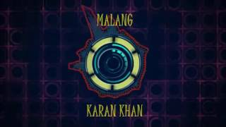 Karan Khan - Malang (Official) - Karan Khan Collection