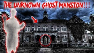 THE UNKNOWN GHOST MANSION! so HAUNTED THEY LEFT EVERYTHING BEHIND!!
