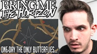 Metal Musician Reacts to Bring Me The Horizon | One Day The Only Butterflies Left... |