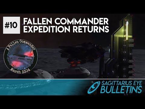 Sagittarius Eye Bulletin - Fallen Commander Expedition Returns