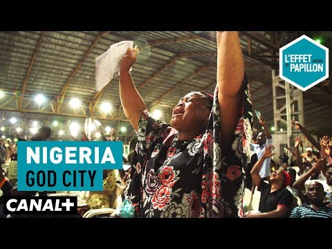 Nigeria : God City - L'Effet Papillon – CANAL+
