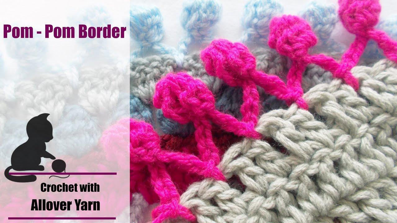 How To Crochet Pom Pom Border Youtube