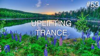 ♫ Best Uplifting & Emotional Trance Mix |  August 2018 | Episode #53