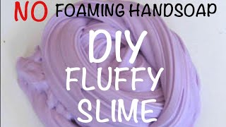 How to make a easy, stretchy and fluffy slime without shaving cream or foaming hand soap!!!