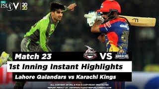 Lahore Qalandars vs Karachi Kings | 1st Inning Highlights | Match 23 | 8 March | HBL PSL 2020