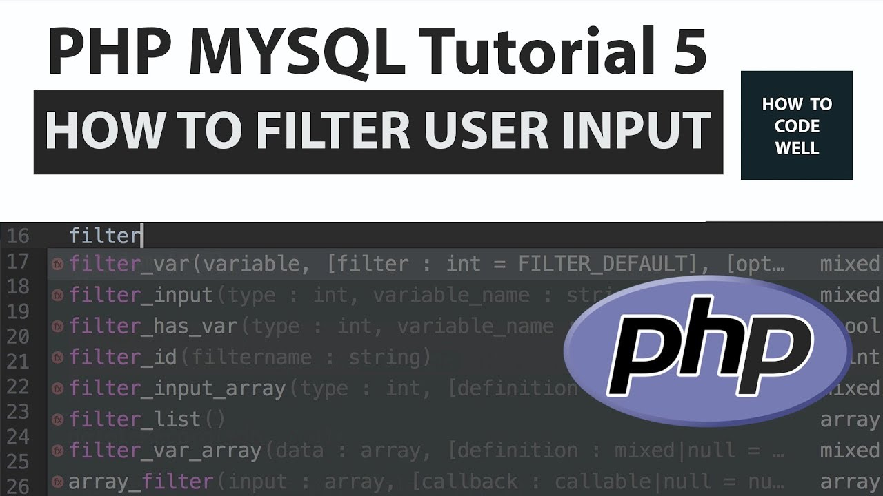 PHP MYSQL Tutorial 5 | How To Filter Input Variables In PHP