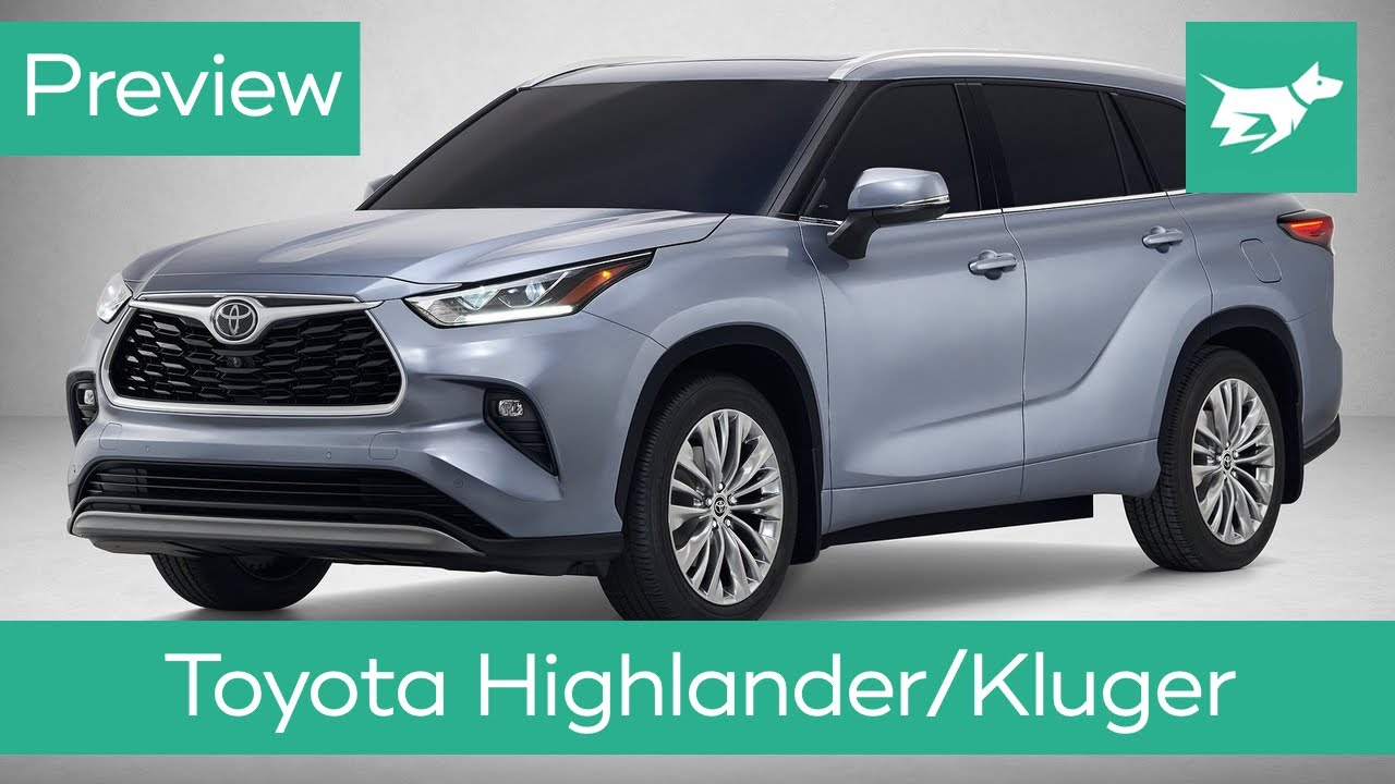 Toyota Highlander/Kluger 2020 preview – engine, interior ...