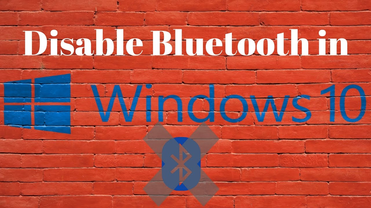 How To Disable Bluetooth in Windows 10