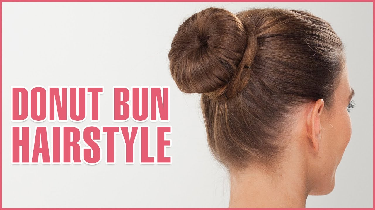 how to do donut bun hairstyle using hair donut