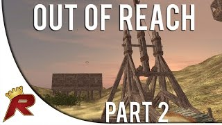"Out Of Reach Gameplay - Part 2: ""trebuchet"" (alpha Gameplay)"