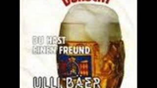 Ulli Bäer - Der Durscht  !!!!    Austropop !!!!