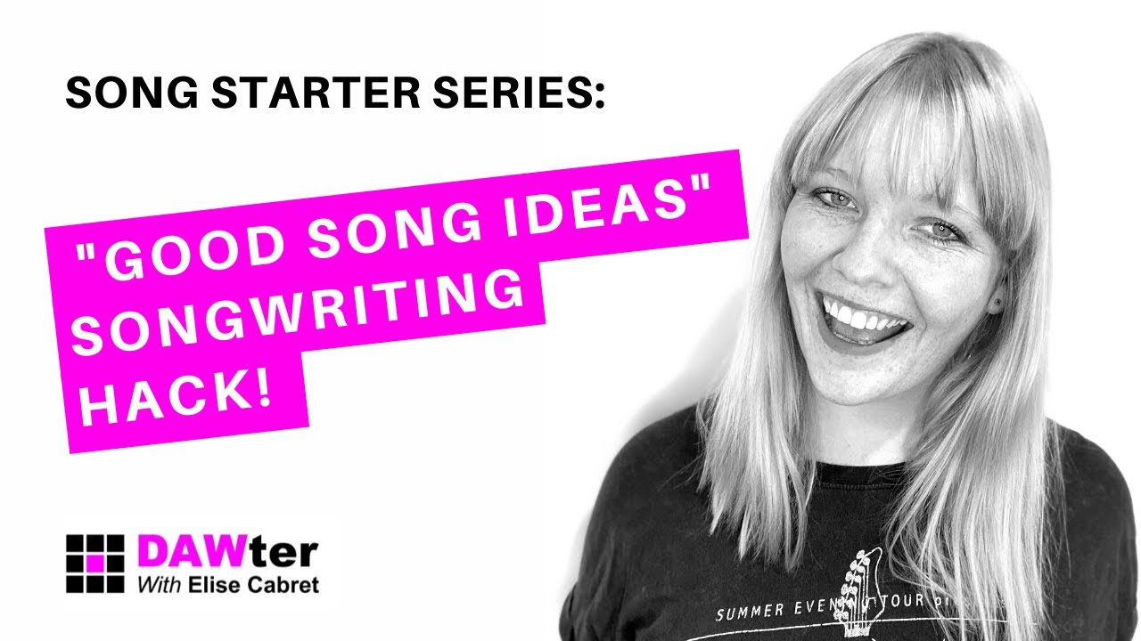 Good Song Ideas - Songwriting Hack!