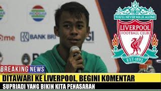 Ditawar ke Liverpool, Bintang Timnas U-16 Supriadi Beri Reaksi Mengejutkan