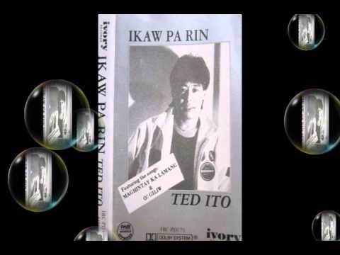 O Giliw - Ted Ito