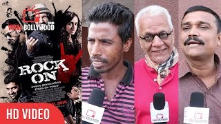 Rock On 2 movie Public Review | First Day First Show | Farhan Akhtar, Shraddha Kapoor,