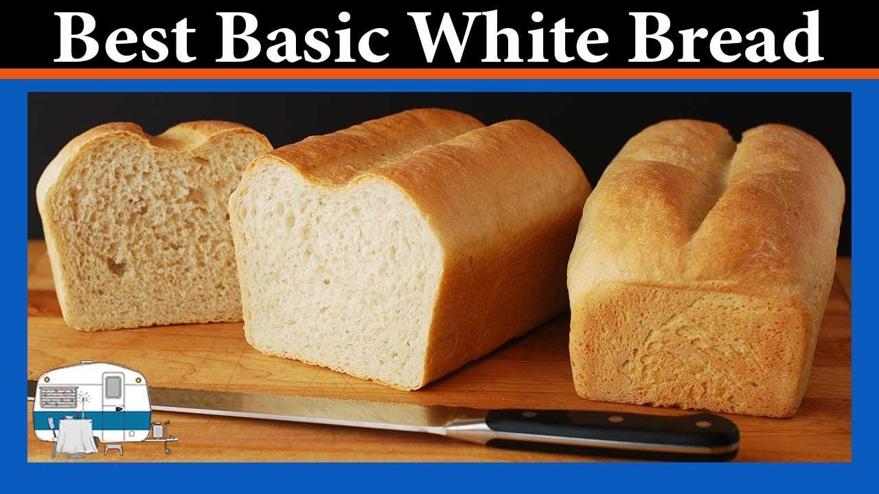 How To Make Basic White Bread