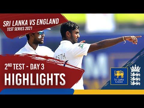 Day 3 Highlights | Sri Lanka v England 2021 | 2nd Test at Galle
