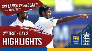 Day 3 Highlights | Sri Lanka v England 2021 | 2nd Test at Galle