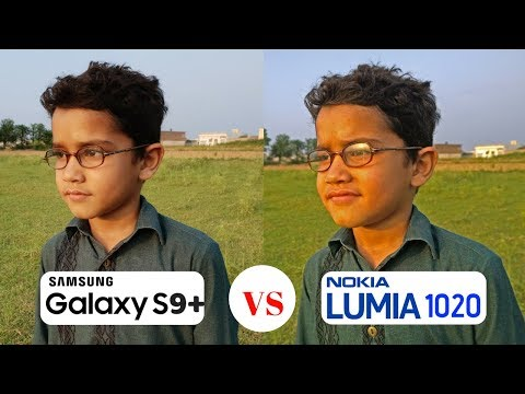 Samsung Galaxy S9+ Camera Vs Nokia Lumia 1020 Camera Test Comparison