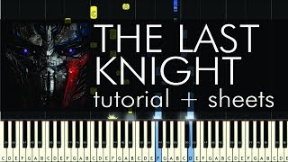 Transformers - The Last Knight - Piano Tutorial + Sheets