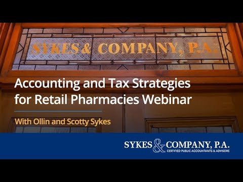 Accounting and Tax Strategies for Retail Pharmacies Webinar