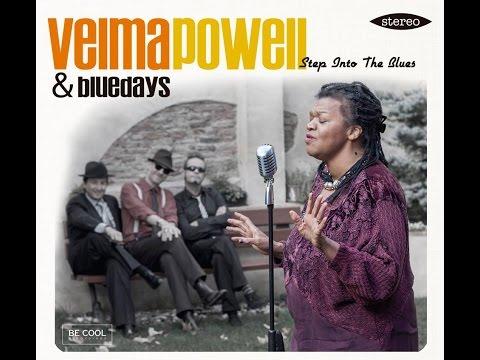 VELMA POWELL & Bluedays - Sugar