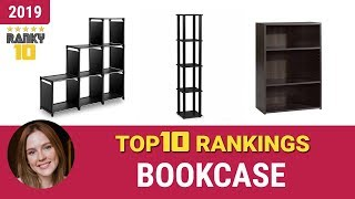 Best Bookcase Top 10 Rankings, Review 2019 & Buying Guide