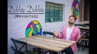Dekhte Dekhte -Revisited | Cover | Alankar Mahtolia | Nusrat Fateh Ali Khan | Atif Aslam