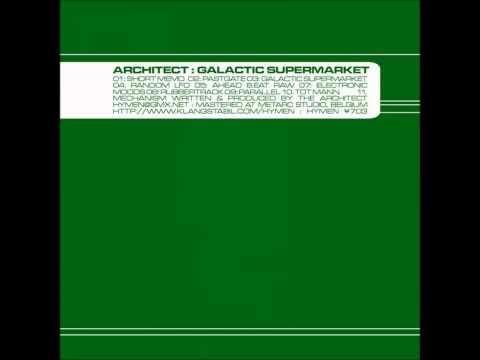 Architect - Galactic Supermarket [Full Album]