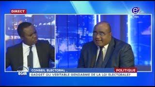Equinoxe Soir: Conseil Electoral, Gadget ou véritable gendarme de la loi électorale