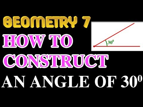 How to construct an angle of 30 degrees | Online Courses | Geometry 7 | Math Garden