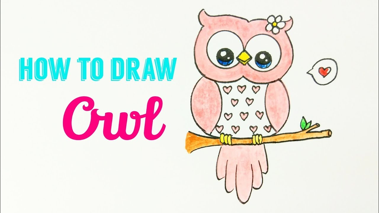 - HOW TO DRAW OWL 🦉 Easy & Cute Owl Drawing Tutorial For Beginner