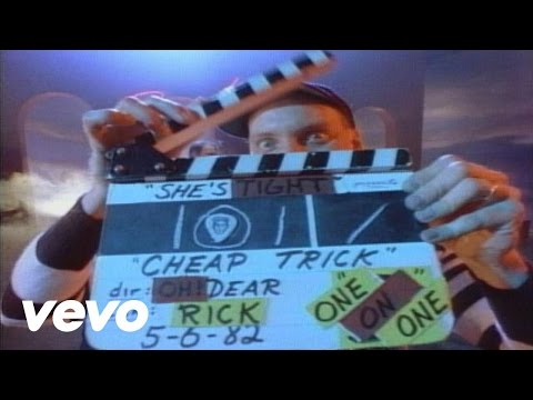 Cheap Trick  Shes Tight